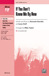 If You Don't Know Me by Now - SATB